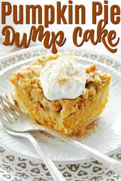 Pumpkin Pie Dump Cake takes just a few minutes to get in the oven, with a cake layer on the bottom, pumpkin pie filling in the middle and pecan streussel on top. | Foodtastic Mom #pumpkinpie #dumpcake #pumpkindumpcake