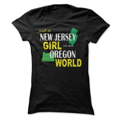 (New Tshirt Coupons) New Jersey Girl in Oregon at Guys Tshirt-Lady Tshirt Hoodies, Funny Tee Shirts
