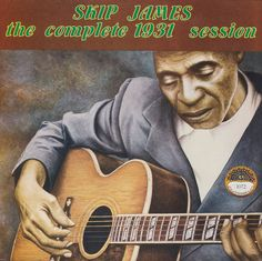Skip James - The Complete 1931 Session (Yazoo Records); essential haunting pre-war delta blues!