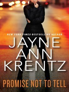 Promise Not to Tell by Jayne Ann Krentz  #promisenottotell #jayneannkrentz #bestfiction #goodbooks