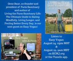 LIVE at 12pm MST today (August 24) on Easy Vegan radio: Gene Baur!