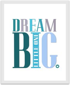 DREAM BIG LITTLE ONE, Baby Boy, blue, chevron, nursery decor, art print, $10 INSTANT DOWNLOAD by BeckyMcCreary