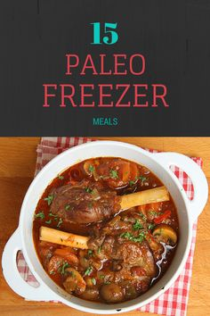 Looking for the Easy Button? Check out these 20 Paleo Freezer Meals!