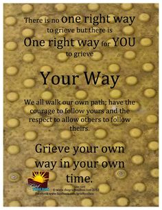 In grief Your way is the right way a poem | The Grief Toolbox
