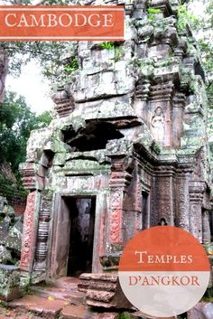 temples d'Ankgor, Cambodge