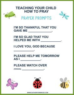 Teaching Your Child to Pray - Prayers to pray with your kids. These prayer prompts help as we teach our children to pray to God. Sunday School Activities, Bible Activities, Sunday School Lessons, Sunday School Crafts, Church Activities, Children's Sunday School, Preschool Bible Crafts, School Staff, Bible Study For Kids