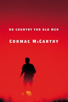 Cormac McCarthy - No Country for Old Men