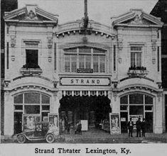 Strand Theatre 153 E. Main Street, Lexington, KY