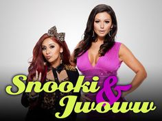 Snooki & Jwoww<3 this show is HILARIOUS!