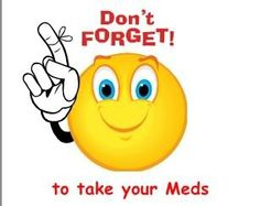 take your meds photo dont-forget-to-take-your-meds.jpg