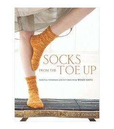 Softcover: 126 pages Socks from the Toe Up: essential techniques and patterns. Sock knitting has never been easier or more fun. Whether you are new to knitting or a veteran Socks from the Toe Up w