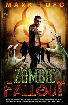 Review of Zombie Fallout by Mark Tufo on Zombie Apocalypse Defense Force
