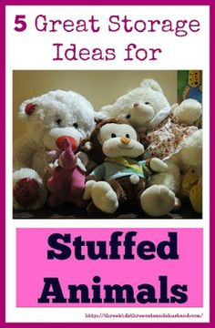 Do you have lots of plush friends who need a place to live? Here are 5 storage ideas for stuffed animals
