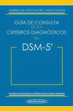 LIBROS DVDS CD-ROMS ENCICLOPEDIAS EDUCACIÓN PREESCOLAR PRIMARIA SECUNDARIA PREPARATORIA PROFESIONAL: DSM-5 GUÍA DE CONSULTA DE LOS CRITERIOS DIAGNÓSTIC...