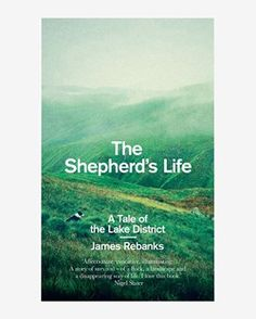 A tale of the Lake District by James Rebanks. The first son of a shepherd, he and his family have lived and worked in and around the Lake District for generations.
