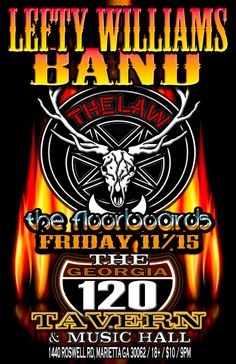 The Law Band with Lefty Williams Band and The Floorboards at the 120 Tavern in Marietta GA - Friday November 15, 2013