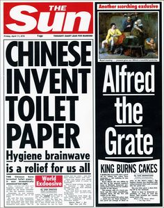 878 AD: Chinese invent toilet paper. The Sun shows how the front page of the newspaper would have looked like at certain points in history.