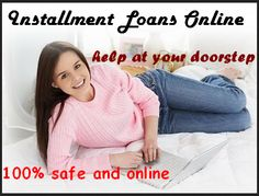 Installment loans online are easy to grab tussle free loans where a borrower can get money for his small but important monetary purposes and easily repay it in small installments. You can easily apply for these loans through online mode which is simple, fast and hassle free. So apply now! http://www.instantshorttermloans.com/installment-loans-online.html