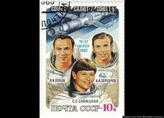 Svetlana Savitskaya Soviet Union Missions: Soyuz T-7/T-5 (Aug. 19, 1982) and Soyuz T-12 (Jul. 17, 1984)