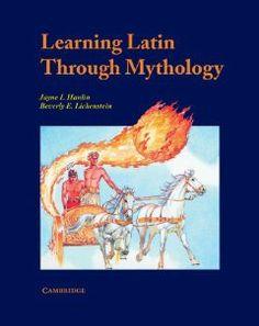 Learning Latin through Mythology by Jayne I. Hanlin. $18.00. Publisher: Cambridge University Press (July 26, 1991). Publication: July 26, 1991. Reading level: Ages 7 and up. Author: Jayne I. Hanlin