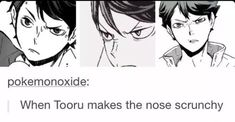 Blessing your eyes with Oikawa scrunching his nose Haikyuu