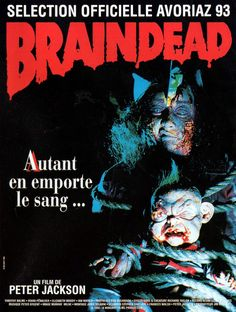 Braindead – known as Dead Alive – is a 1992 New Zealand zombie horror feature film directed by Peter Jackson (King Kong; Skull Island, Classic Horror Movies, Horror Films, Jackson, Zombies, Grand Prix, Mad Movies, Zombie Movies, New Zealand