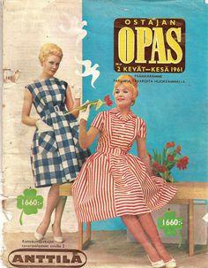 Anttila Ostajan opas 1961/2 1960s Fashion, Women's Fashion, Old Commercials, Good Old Times, Magazine Articles, Vintage Ads, Album Covers, 1970s, Nostalgia