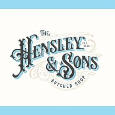 Hensley & Sons by Tobias Saul