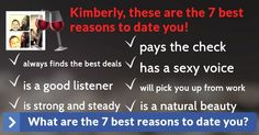 What are the 7 best reasons to date you?