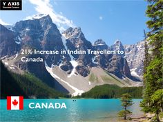 Canada Tourism Commission (CTC) has recorded a boost of 21% in Indian tourists when compared to the same period last year.