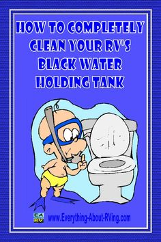 How to completely clean Your RV's Black Water Holding Tanks was submitted on our RVing Tips and Tricks page by Motorhomes of Texas.  Read the tip here: http://www.everything-about-rving.com/how-to-completely-clean-your-rvs-black-water-holding-tank.html
