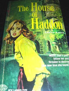THE HOUSE OF HADDON ~ BY LESLIE AMES ~ 1969 PB BOOK