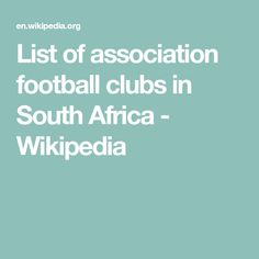List of association football clubs in South Africa - Wikipedia