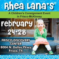 Rhea Lana's of Frisco/McKinney, TX  www.frisco.rhealana.com    Sun, Feb 24 from 12pm - 8pm   Mon, Feb 25 from 10am - 6pm   Tue, Feb 26 from 10am - 3pm   Half-Price Sale Times:   Wed, Feb 27 from 10am - 6pm   Thu, Feb 28 from 10am - 2pm
