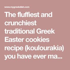 The fluffiest and crunchiest traditional Greek Easter cookies recipe (koulourakia) you have ever made! These sweet little Greek Easter cookies are super quick to bake, so much fun to make and highly addictive to eat! Discover how to bake them to perfection with this traditional Greek recipe.