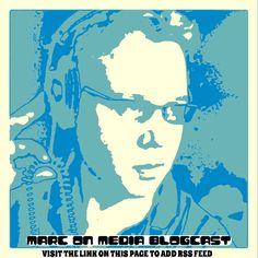 Marc On Media Blogcast Promo