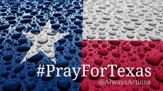 Pray for Texans during and after Hurricane Harvey. I am so proud of my fellow Texans helping each other in this trying time.