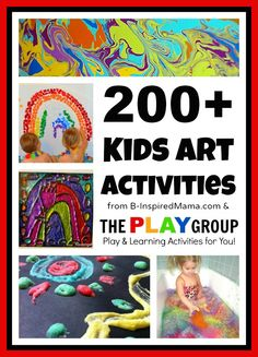 The ultimate resource for kids' art activities from the best creative bloggers of The PLAY Group at B-InspiredMama.com.