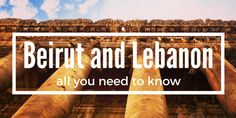 Beirut is not only safe, but also a beautiful, interesting and surprising destination. Read on to discover all you need to know about Beirut and Lebanon.