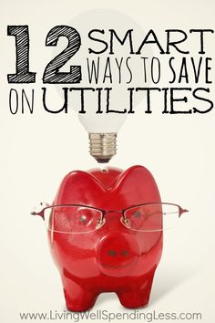 12 Smart Ways to Save on Utilities | How to Save on Electricity  #frugal #tips #saving