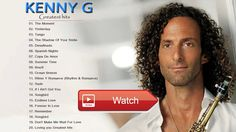 Kenny G Greatest Hits The Best of Kenny G Kenny G Playlist  Kenny G Greatest Hits The Best of Kenny G Kenny G Playlist Kenny G Greatest Hits The Best of Kenny G Kenny G Playli