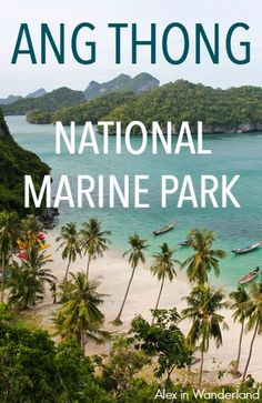 Ang Thong National Marine Park, a protected area of islands in the Gulf of Thailand, was the setting for the infamous Alex Garland backpacking novel, The Beach. The park is mostly visited by day trips from Koh Samui and Koh Pha Ngan. | Alex in Wanderland