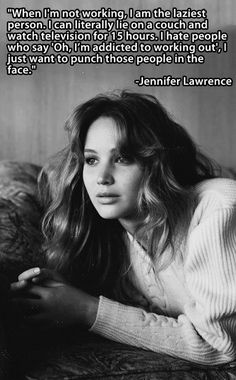 I agree Jennifer Lawrence. I agree.