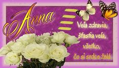 26.7 meninové priania Anna Birthday Wishes, Cake, Blog, Candles, Special Birthday Wishes, Food Cakes, Cakes, Tart, Cookies
