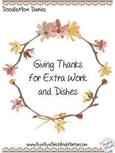 Giving Thanks for Extra Work and Dishes – DoodleMom's Homeschooling Life