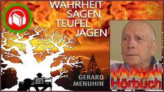 Gerard Menuhin - Wahrheit sagen, Teufel jagen - VORLESUNG (Kapitel 1, Teil 1) - YouTube The Future Is Now, Youtube, Movies, Movie Posters, Human Rights, Politics, Films, Film Poster, Cinema