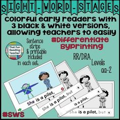 A post about That Fun Reading Teacher's Sight-Word-Stages Leveled Readers #SWS: #DifferentiateByPrinting 4 versions of each title, sentence strips in color and black and white; #NoPrep printable included with each book. Levels aa-DRA/RR Level 2