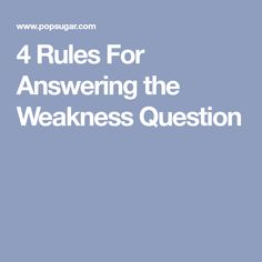 what is your greatest weakness best answers 6 proven examples