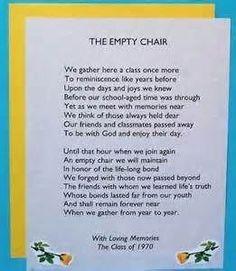 the empty chair poem for high school reunion High School Class Reunion, 10 Year Reunion, The Reunion, High School Classes, Class Reunion Ideas, Highschool Reunion Ideas, School Days, School Reunion Decorations, Reunion Centerpieces