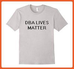 b173105265 Mens DBA Lives Matter Funny Trendy IT T-Shirt 3XL Silver - Funny shirts (